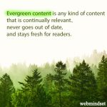 What is evergreen content and why you may need it in your content strategy?
