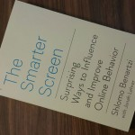 Book Review: The Smarter Screen (By Shlomo Benartzi and Jonah Lehrer)