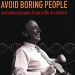 Avoid Boring People by James Watson: Review + Excerpts