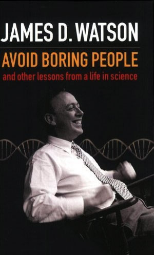 James Watson - Avoid Boring People - Book Cover