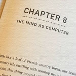 "The mind as computer: excerpts from ""How to create a mind"", chapter 8"
