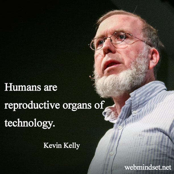 Kevin Kelly Quotation