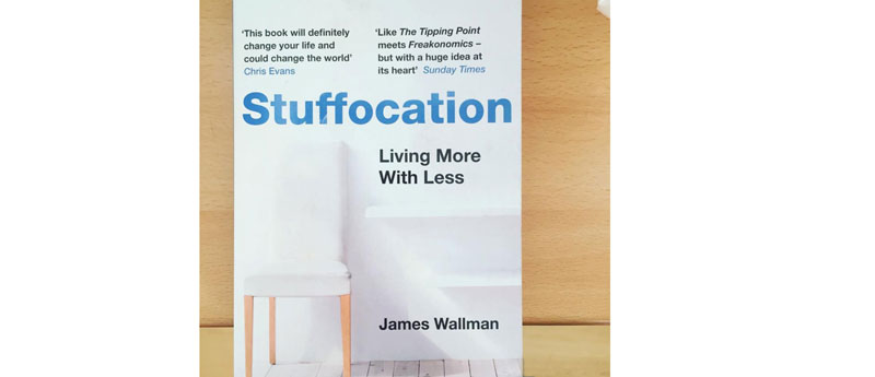 Stuffocation Book Cover - by James Wallman